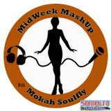 MidWeek MashUp hosted by @MokahSoulFly with special contributor @Satori06 Show 11 Feb 24 2016 - Guest @MozezThaGreat