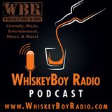 WhiskeyBoy Radio – Variety Podcast