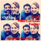 Ep.156 - Penny Loves You.....Tube