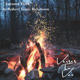 """""""Autumn Fires"""" by Robert Louis Stevenson"""