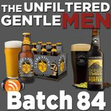 Batch84: Farewell Firestone Pale 31, Presidential Porters and Boozeleague Invasion