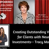 Creating Outstanding Value for Clients with Neuro Investments--Tracy Martino