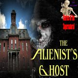 The Alienist's Ghost | Willard Asylum for the Chronic Insane | Podcast