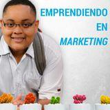 Emprendiendo en Marketing | Keiner Chará