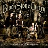The Rock Show Black Stone Cherry Folklore & Superstition Album Special 11th October 2018