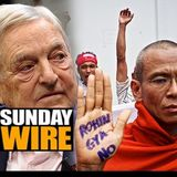 Episode #202 - SUNDAY WIRE: 'Burmese Days' with guests Gearóid Ó Colmáin & Vanessa Beeley