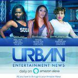 Urban Entertainment News