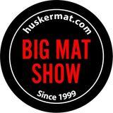 The Big Mat Show