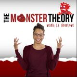The Monster Theory