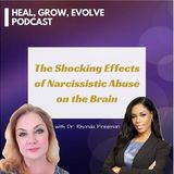 The Neuroscience of Narcissistic Abuse Recovery