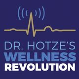 Dr Hotze's Wellness Revolution