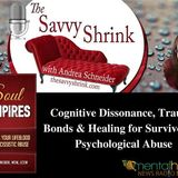 Cognitive Dissonance, Trauma Bonds, Healing for Survivors of Psychological Abuse