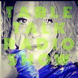 Table Talk Radio Show