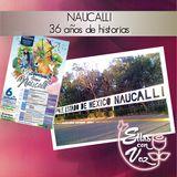 Naucalli, 36 años de historias