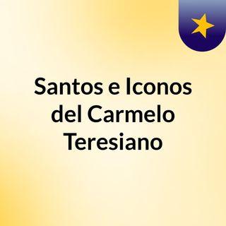 Santos e Iconos del Carmelo Teresiano