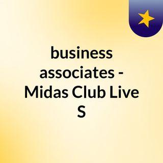 business associates - Midas Club Live S