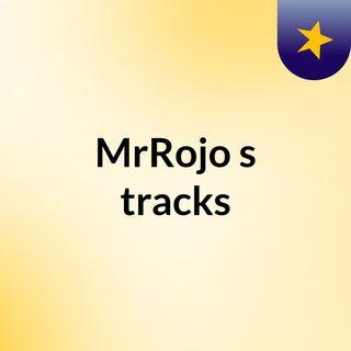 MrRojo's tracks