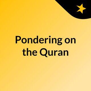 2018.11.22 Pondering on the Quran W/@AbuHafsahKK