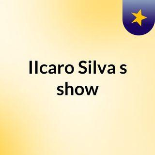 IIcaro Silva's show