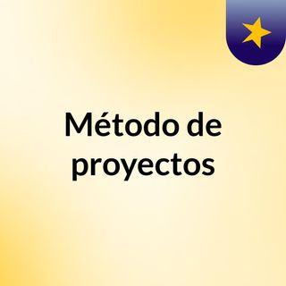 Método de Proyectos