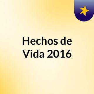 Hechos de Vida 2016