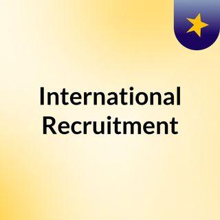 Join The Great International Recruitment Process