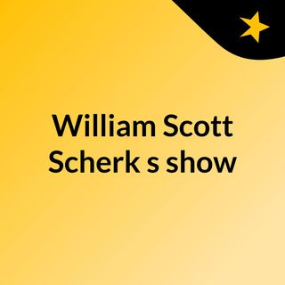 William Scott Scherk's show
