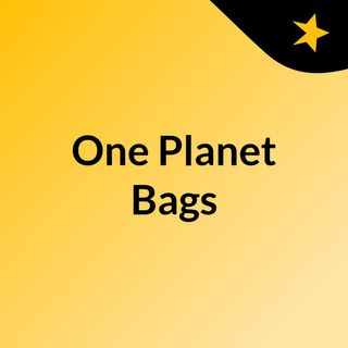 One Planet Bags - 2