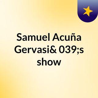 Samuel Acuña Gervasi's show
