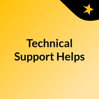 Technical Support Helps