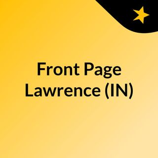 Front Page Lawrence (IN)