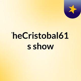 TheCristobal619's show