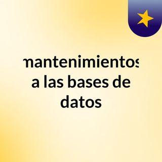 Mantenimiento de la base de datos
