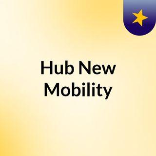 Hub New Mobility
