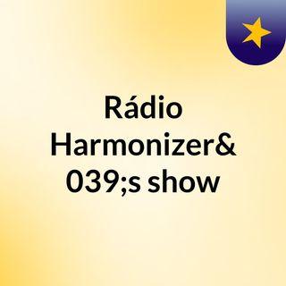 Sexta live - Rádio Harmonizer