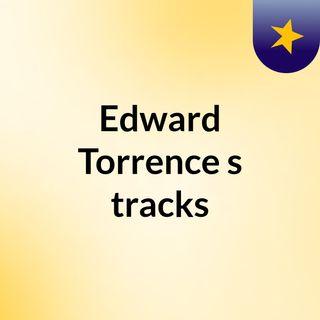 Edward Torrence's tracks
