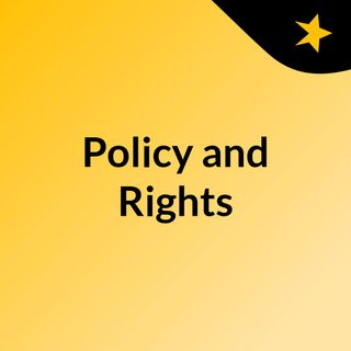 Policy and Rights April 30 2021