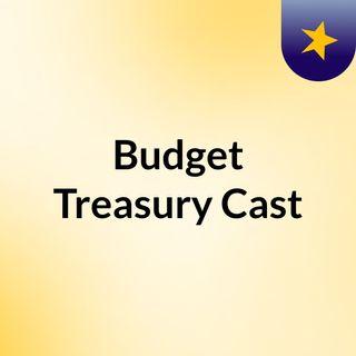 Budget Treasury Cast