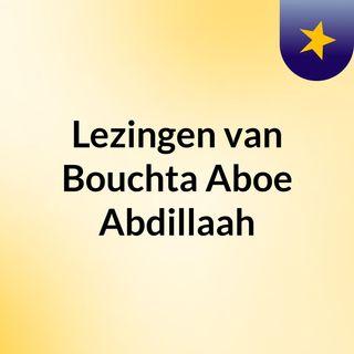 Lezingen van Bouchta Aboe Abdillaah
