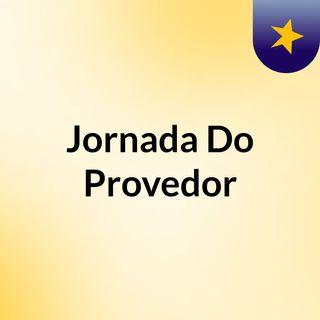 Jornada Do Provedor