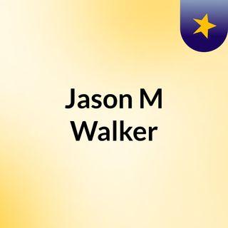 Jason M Walker - An Expert in Mental Health Treatment