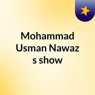 Mohammad Usman Nawaz's show