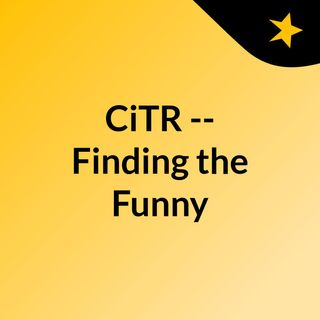 CiTR -- Finding the Funny