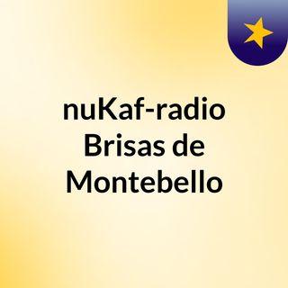 nuKaf-radio Brisas de Montebello