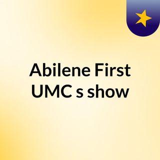 Abilene First UMC's show
