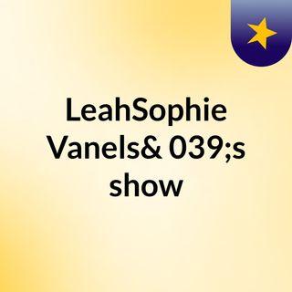 LeahSophie Vanels's show
