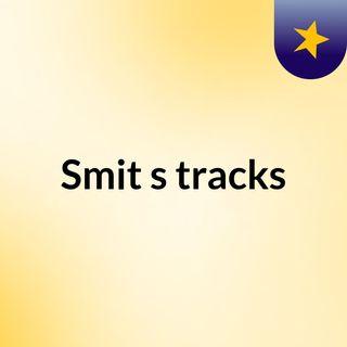 Smit's tracks
