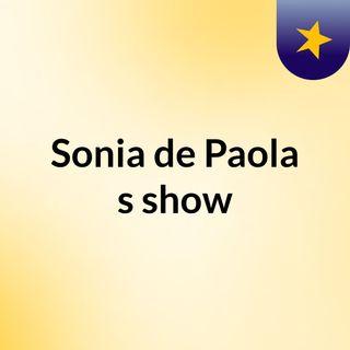 Sonia de Paola's show