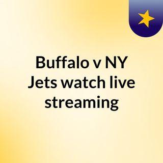 Buffalo v NY Jets watch live streaming