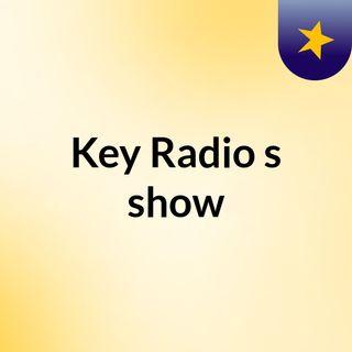 Key Radio Afternoon Session